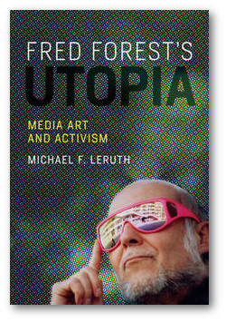 https://mitpress.mit.edu/books/fred-forests-utopia